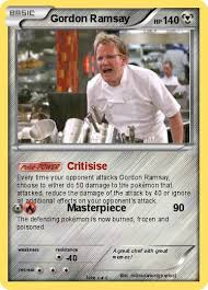 Chef Ramsy Meme - pokémon gordon ramsay 8 8 critisise my pokemon card