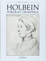holbein portrait drawings 44 plates by hans holbein the younger