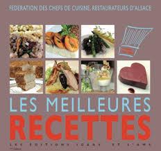 recette de cuisine de chef lancement du livre les meilleures recettes d alsace