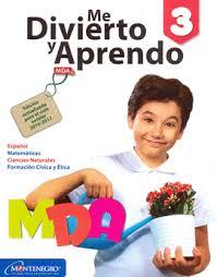 examen montenegro 3 grado primaria me divierto y aprendo tercero montenegro 9786076270080