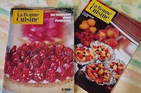 la bonne cuisine la bonne cuisine revue culinaire de 1971 la toque de travers