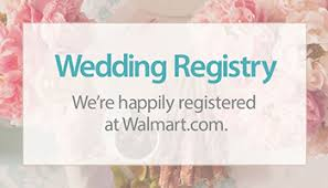 wedding regsitry how to create a walmart wedding registry walmart