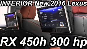 new lexus rx interior interior novo lexus rx 450h 2016 3 5 hybrid v6 300 cv youtube