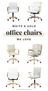 white and gold office desk 12 perfect office chairs for the girlboss in you