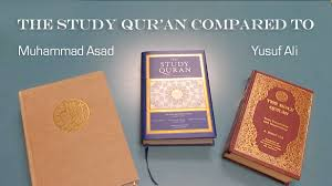 muhammad asad the message of the quran the study quran compared to other qurans