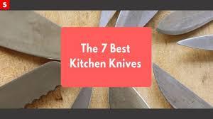 the 7 best kitchen knives