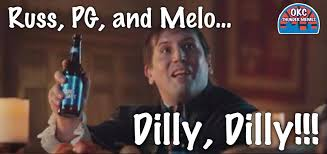 Okc Memes - okc thunder dilly dilly know your meme