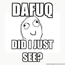 Dafuq Meme Face - dafuq meme face keywords and pictures
