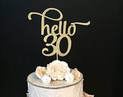 hello cupcake toppers hello 30 cake topper etsy