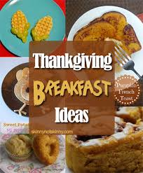 thanksgiving breakfast ideas skinnynotskinny thanksgiving