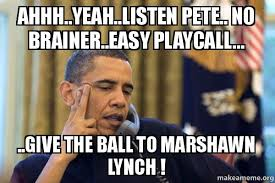 Ahhh Yeah Meme - ahhh yeah listen pete no brainer easy playcall give the