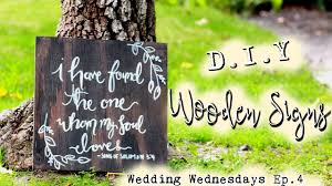 diy wedding signs d i y wooden signs boho inspired wedding wedding wednesdays