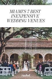 seven of miami u0027s most affordable and attractive wedding venues