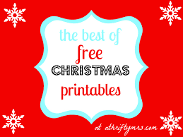 free christmas printables thrifty