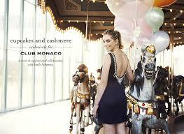 cupcakes and cashmere cupcakes cashmere for club monaco caign the fashion supernova