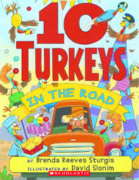 thanksgiving on the road 10 turkeys in the road by brenda reeves sturgis scholastic