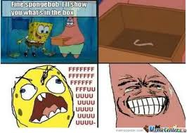 Whats In The Box Meme - patrick meme fine sponge bob i ll show you what s on the box picture