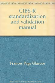 cibs r standardization and validation manual brigance diagnostic