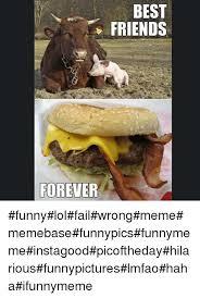 Friends Forever Meme - best friends forever