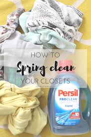 spring cleaning your family u0027s closets with persil much most darling