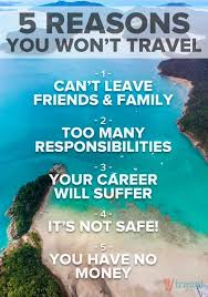 why do people travel images 5 biggest reasons why you won 39 t travel it 39 s coming jpg