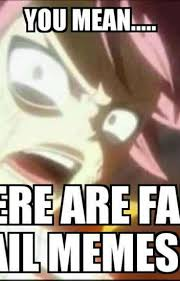 Fairy Tail Memes - fairy tail memes snoopybarrin1 wattpad