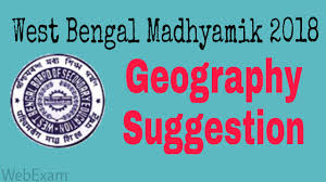 wbbse madhyamik 2018 geography suggestion in bengali version