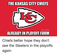 Chiefs Memes - the kansas city chiefs memes already in playoff form chiefs better