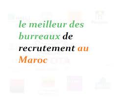 les bureaux de recrutement au maroc le meilleur des bureaux de recrutement au maroc