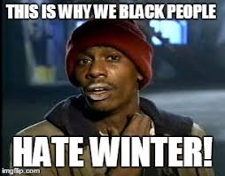 Black People Meme - y all got any more of that meme imgflip