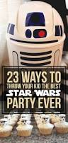 How To Throw A Backyard Party 23 Ways To Throw The Best Star Wars Birthday Party Ever