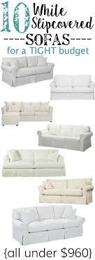 white slipcovers for sofa 10 white slipcovered sofas on a budget bless er house