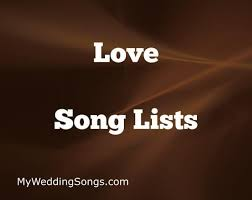 love songs lists the greatest love songs on earth