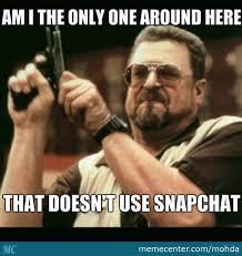 Snapchat Meme - snapchat by mohda meme center