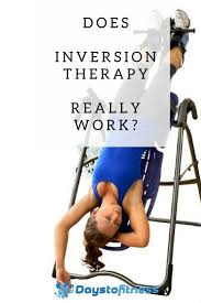 Inversion Table For Neck Pain by Does Inversion Therapy Really Work Days To Fitness