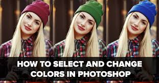 how to select and change colors in photoshop