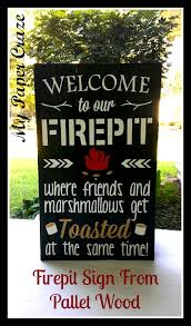 Firepit Signs Outside Decor Diy Pallet Wood Sign Hometalk