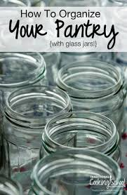 organize your pantry with beautiful glass jars