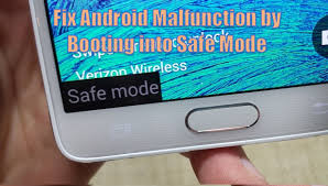 android safe mode fix malfunctions by booting into safe mode on android