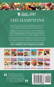 the hamptons the food enthusiast u0027s complete restaurant guide