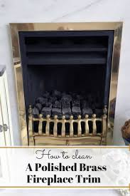 how to clean a polished brass fire trim the curious and crafty