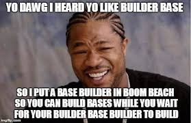 Memes Builder - yo dawg heard you meme imgflip