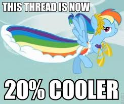 20 Cooler Meme - my little pony friendship is magic markism association