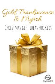 gold frankincense u0026 myrrh christmas gift ideas for kids psychowith6