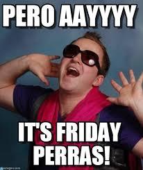 Gay Friday Memes - pero aayyyy gay guy gabe meme on memegen