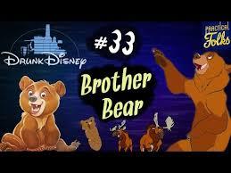 brother bear ft soundproofliz drunk disney 33