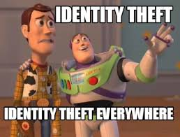 Theft Meme - meme maker identity theft identity theft everywhere