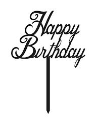 happy birthday cake topper cake topper happy birthday cake style