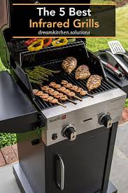 best 25 infrared grills ideas on pinterest traditional outdoor