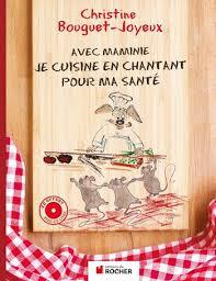 livre cuisine pour enfant livre pour enfants avec maminie je cuisine en chantant pour ma